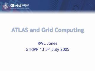 ATLAS and Grid Computing