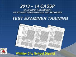 2013 – 14 CASSP CAlifornia  Assessment of Student Performance and Progress