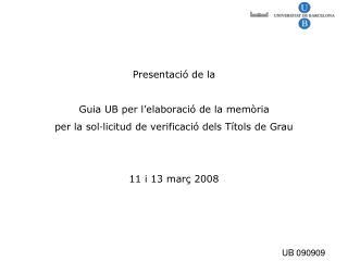 Presentació de la Guia UB per l'elaboració de la memòria