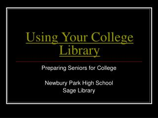 Using Your College Library