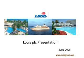 Louis plc Presentation