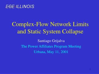 Complex-Flow Network Limits and Static System Collapse