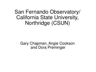 San Fernando Observatory/ California State University, Northridge (CSUN)