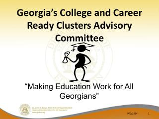 Georgia's College and Career Ready Clusters Advisory Committee