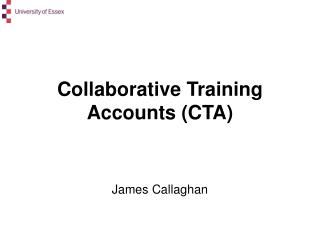 Collaborative Training Accounts (CTA)