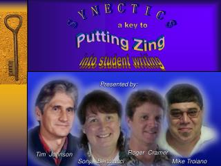 Putting Zing