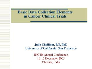 Basic Data Collection Elements  in Cancer Clinical Trials