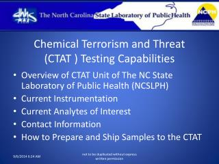 Chemical Terrorism and Threat  (CTAT ) Testing Capabilities