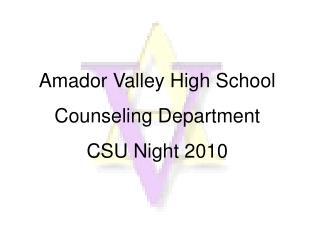 Amador Valley High School CSU Night