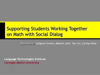 Supporting Students Working Together on Math with Social Dialog
