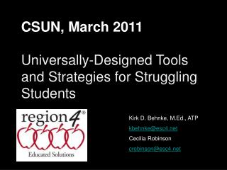 CSUN, March 2011 Universally-Designed Tools and Strategies for Struggling Students