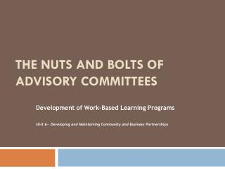 The Nuts and Bolts of Advisory Committees