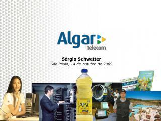 Sérgio Schwetter São Paulo, 14 de outubro de 2009