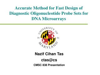 Accurate Method for Fast Design of Diagnostic Oligonucleotide Probe Sets for DNA Microarrays