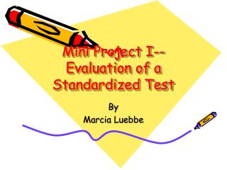 Mini Project I--Evaluation of a Standardized Test