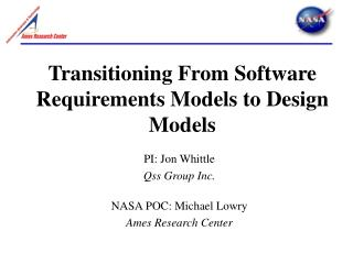 Transitioning From Software Requirements Models to Design Models