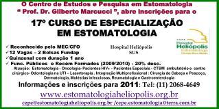 O Centro de Estudos e Pesquisa em Estomatologia