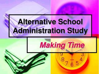 Alternative School Administration Study