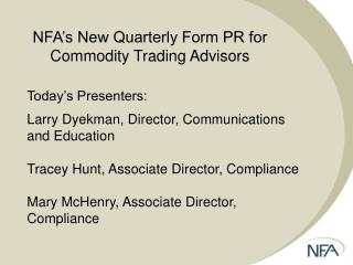 NFA's New Quarterly Form PR for Commodity Trading Advisors