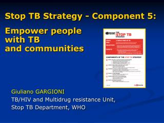 Stop TB Strategy  - Component 5: Empower people with TB and communities