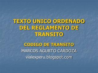 TEXTO UNICO ORDENADO DEL REGLAMENTO DE TRANSITO