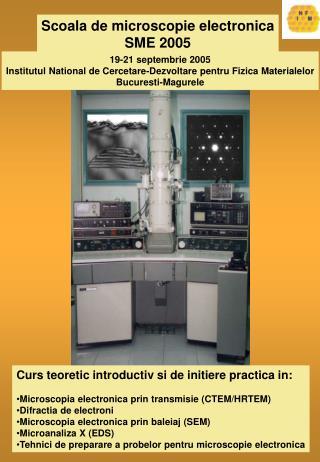 Scoala de microscopie electronica SME 2005