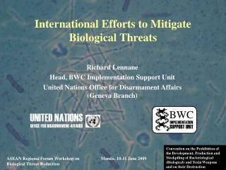 International Efforts to Mitigate Biological Threats