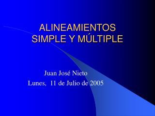 ALINEAMIENTOS  SIMPLE Y MÚLTIPLE