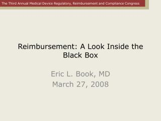 Reimbursement: A Look Inside the Black Box