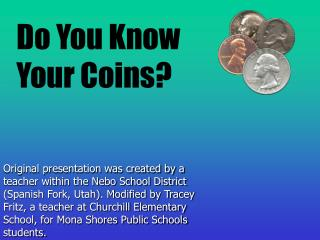 Do You Know Your Coins?