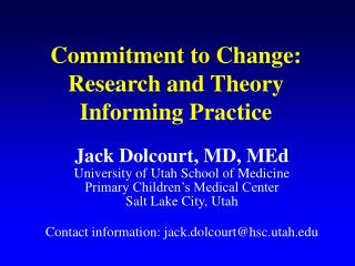 Commitment to Change: Research and Theory Informing Practice