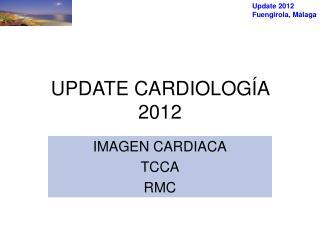 UPDATE CARDIOLOGÍA 2012