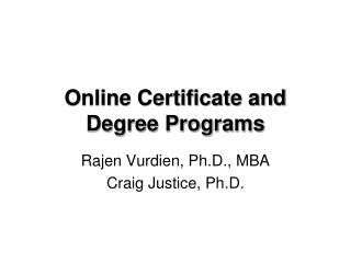 Online Certificate and  Degree Programs