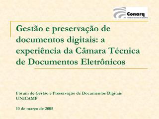 órgão colegiado, vinculado ao Arquivo Nacional da Casa Civil da Presidência da República. Missão: