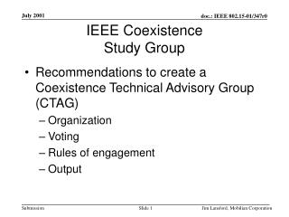 IEEE Coexistence  Study Group