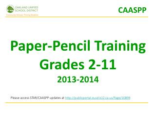 Paper-Pencil Training Grades 2-11 2013-2014