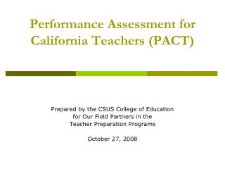 Performance Assessment for California Teachers (PACT)
