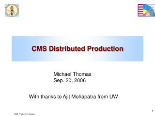 CMS Distributed Production
