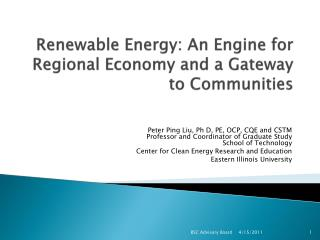 Renewable Energy: An Engine for Regional Economy and a Gateway to Communities
