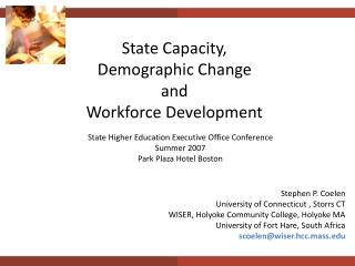 State Capacity, Demographic Change  and  Workforce Development