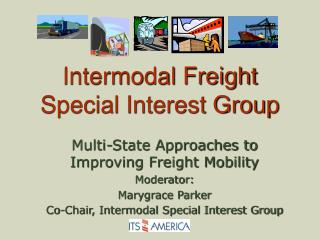 Intermodal Freight  Special Interest Group