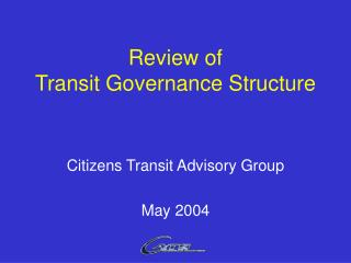 Review of  Transit Governance Structure