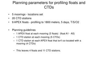 Planning parameters for profiling floats and CTDs