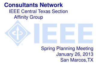 Spring Planning Meeting January 26, 2013  San Marcos,TX