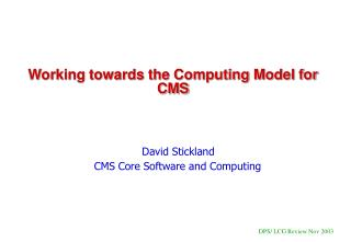Working towards the Computing Model for CMS