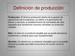 Definición de producción