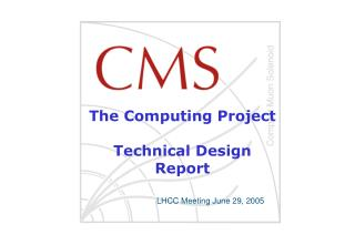 The Computing Project Technical Design Report