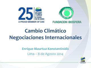 Cambio Climático Negociaciones Internacionales