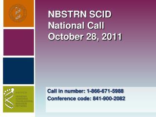 NBSTRN SCID National Call October 28, 2011