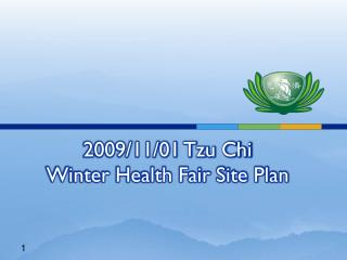 2009/11/01 Tzu Chi  Winter Health Fair Site Plan